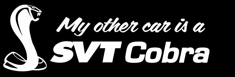 My Other Car is a SVT Cobra Decal
